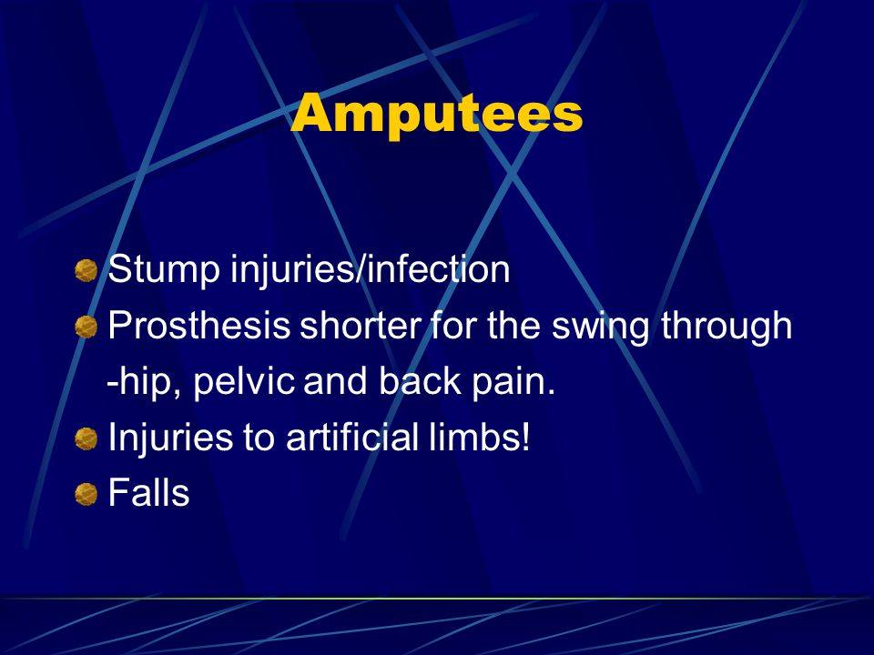 Amputees Stump injuries/infection