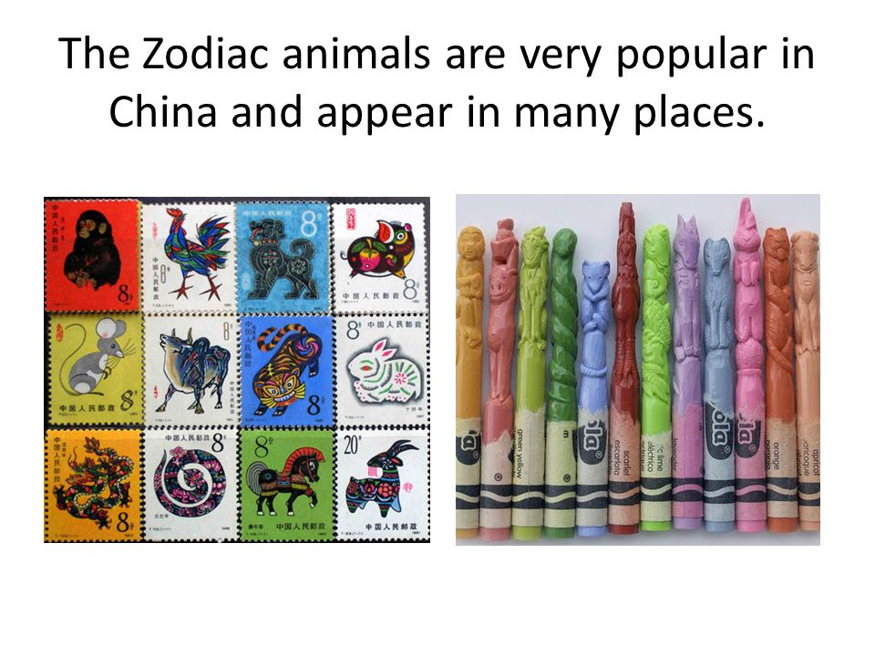 The Zodiac animals are very popular in China and appear in many places.