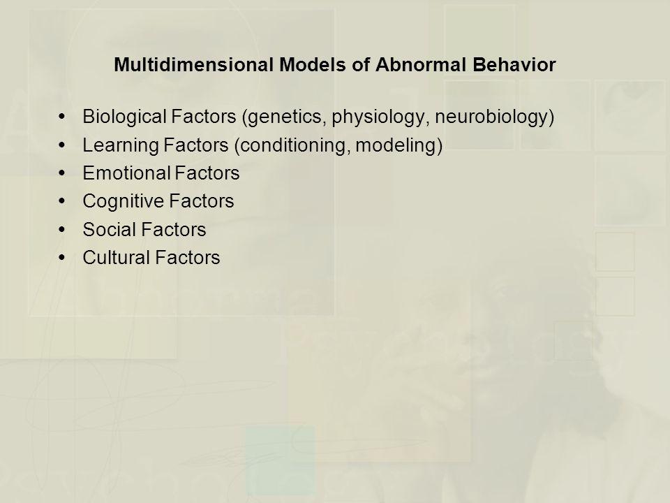 Multidimensional Models of Abnormal Behavior