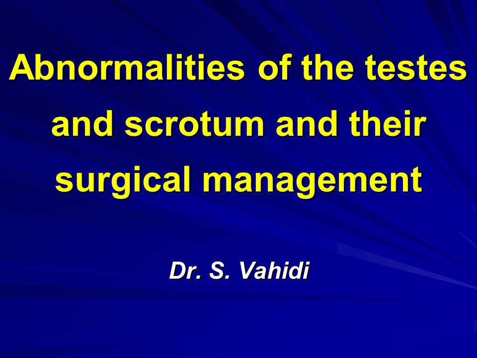 Abnormalities of the testes and scrotum and their surgical management