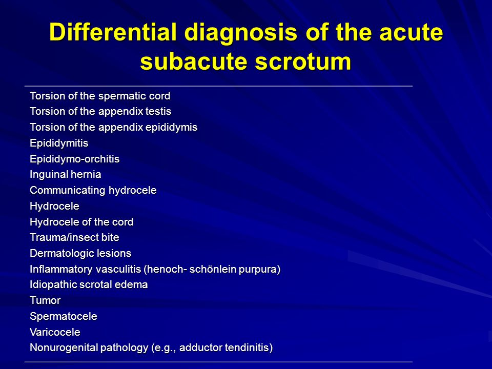 Differential diagnosis of the acute subacute scrotum