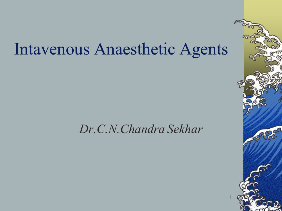 Intavenous Anaesthetic Agents