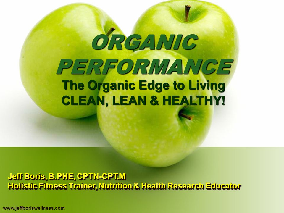 The Organic Edge to Living CLEAN, LEAN & HEALTHY!
