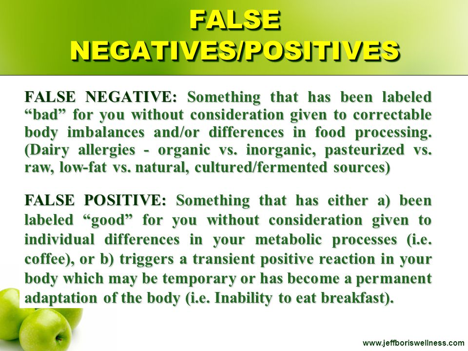 FALSE NEGATIVES/POSITIVES