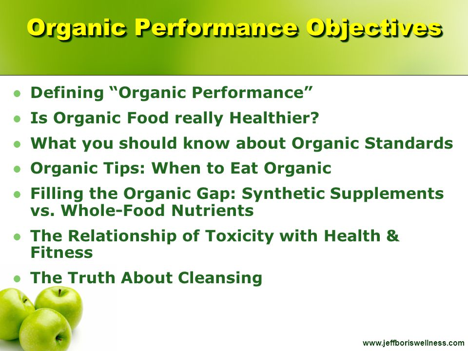 Organic Performance Objectives