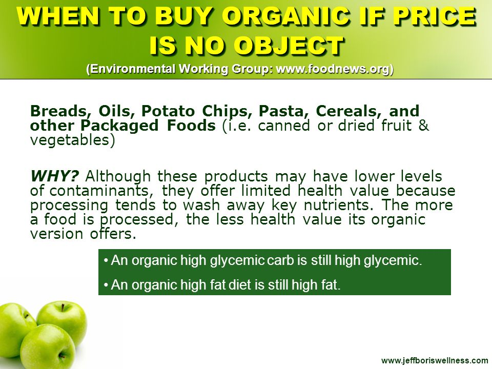 WHEN TO BUY ORGANIC IF PRICE IS NO OBJECT