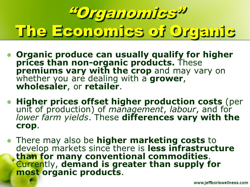Organomics The Economics of Organic