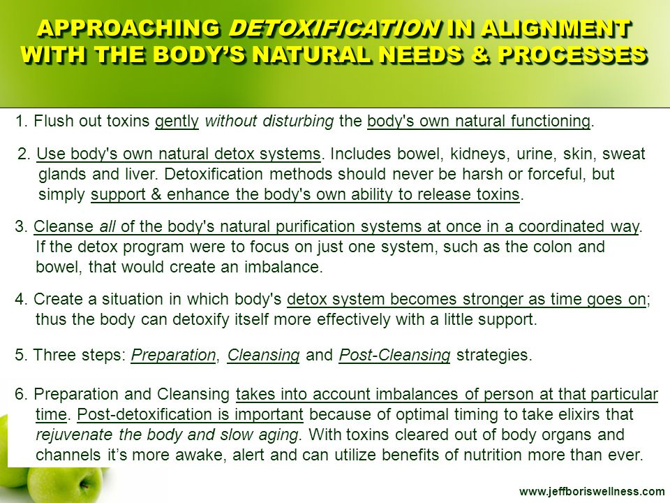 APPROACHING DETOXIFICATION IN ALIGNMENT WITH THE BODY'S NATURAL NEEDS & PROCESSES