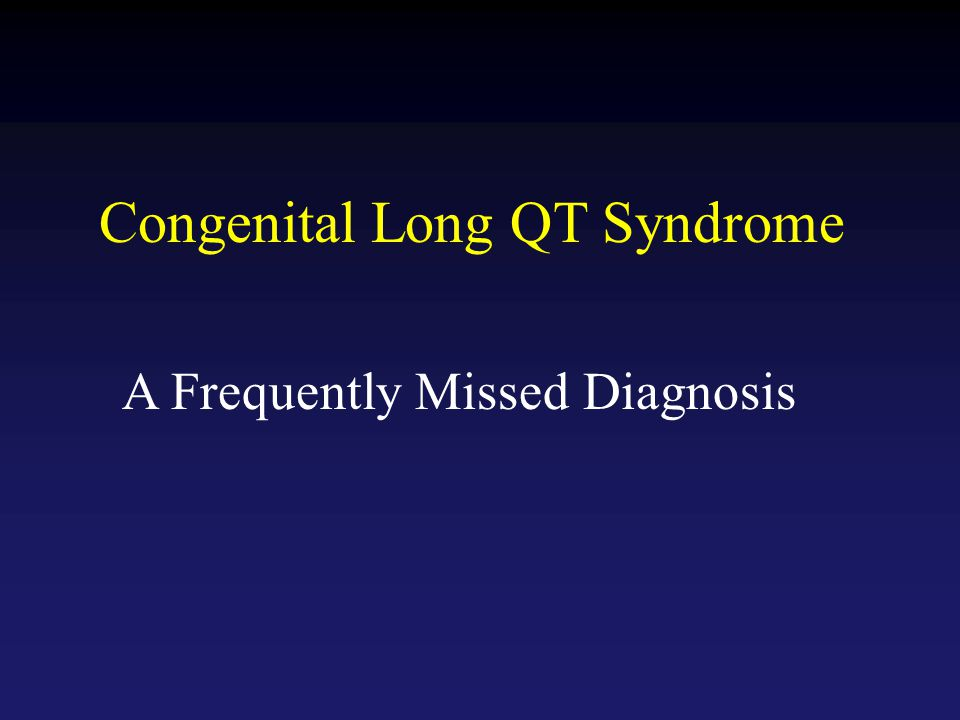 Congenital Long QT Syndrome