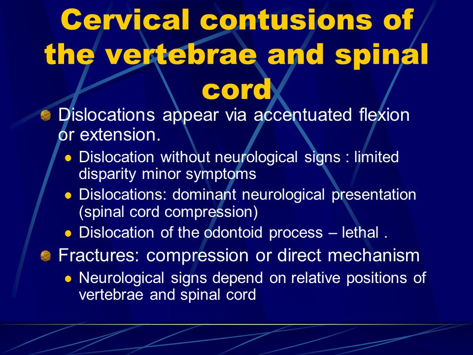 Cervical contusions of the vertebrae and spinal cord