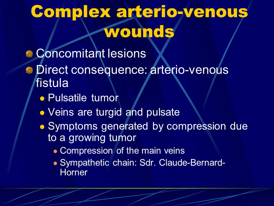 Complex arterio-venous wounds