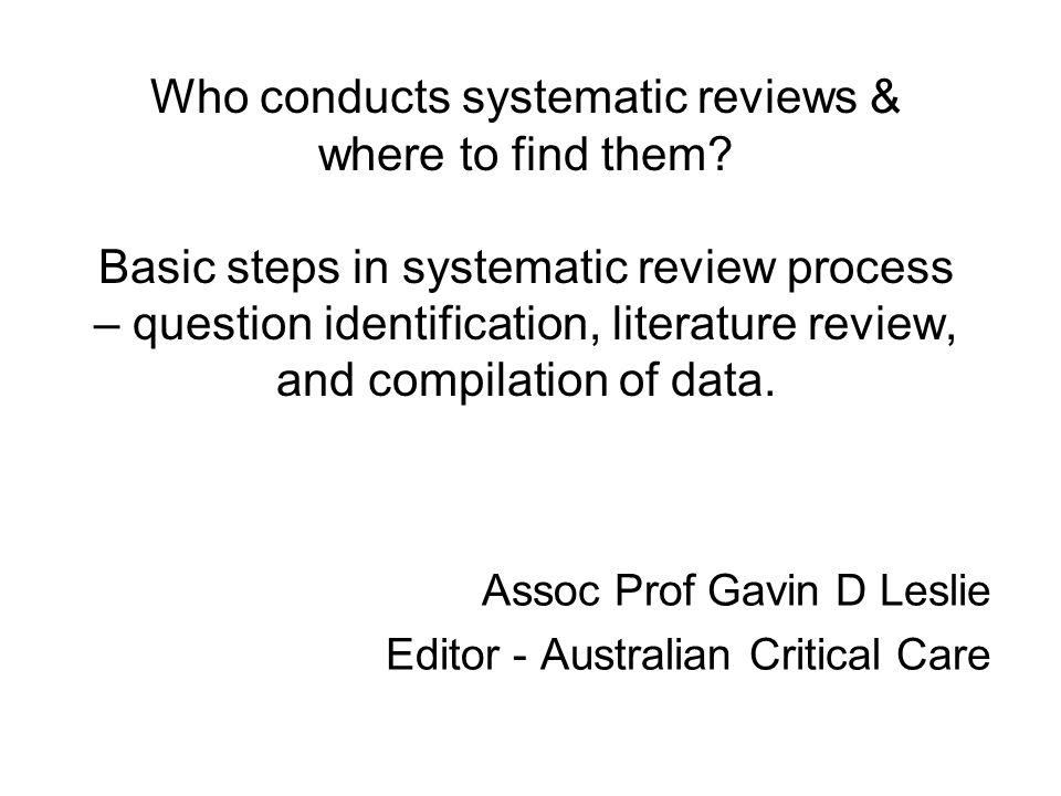 Assoc Prof Gavin D Leslie Editor - Australian Critical Care