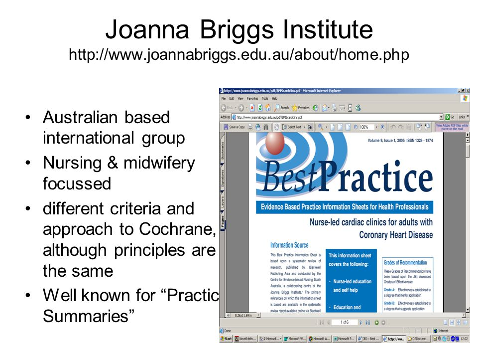 Joanna Briggs Institute http://www.joannabriggs.edu.au/about/home.php