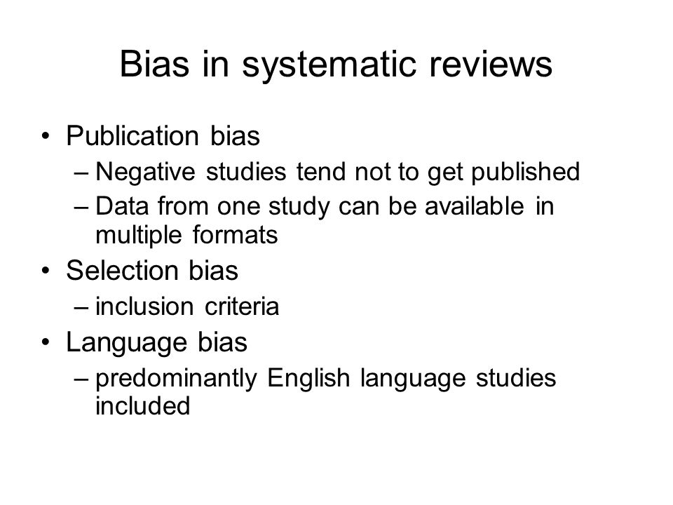 Bias in systematic reviews