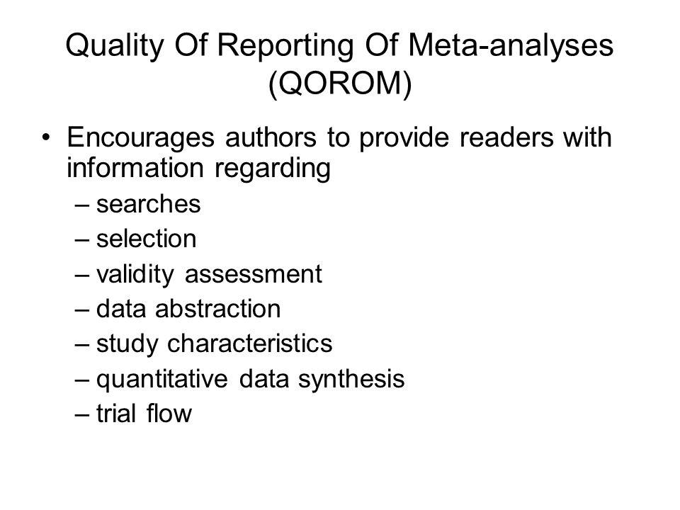 Quality Of Reporting Of Meta-analyses (QOROM)