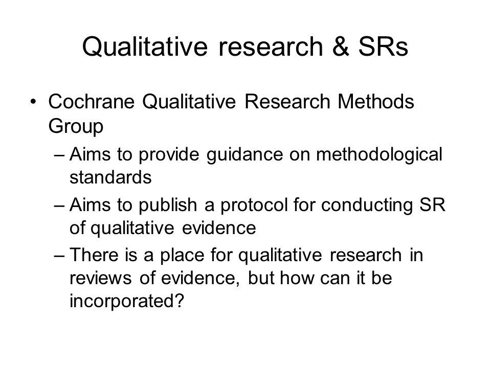 Qualitative research & SRs