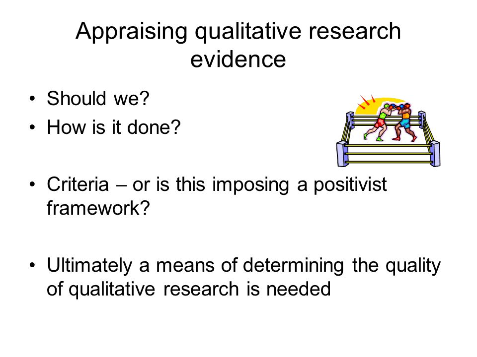 Appraising qualitative research evidence