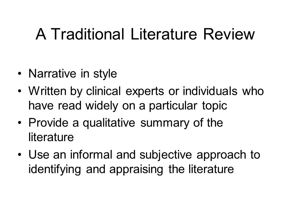 A Traditional Literature Review