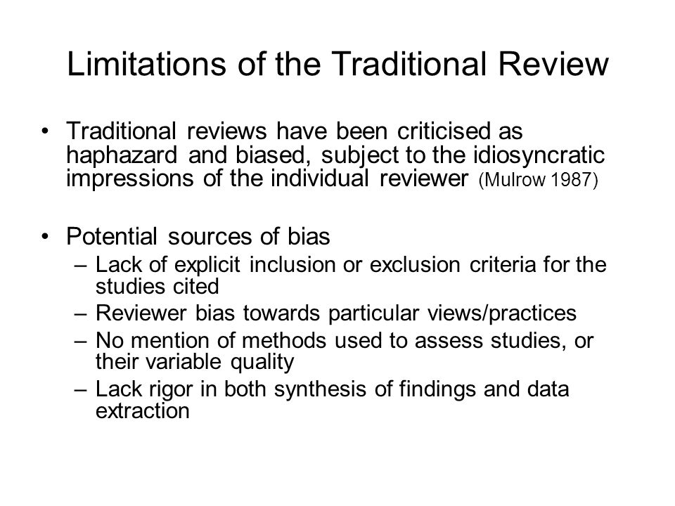 Limitations of the Traditional Review