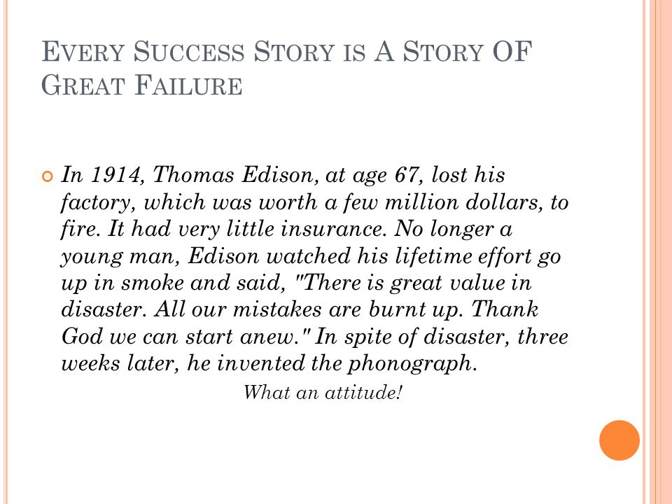 Every Success Story is A Story OF Great Failure