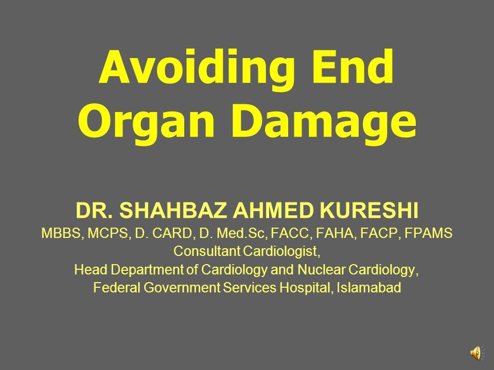 Avoiding End Organ Damage