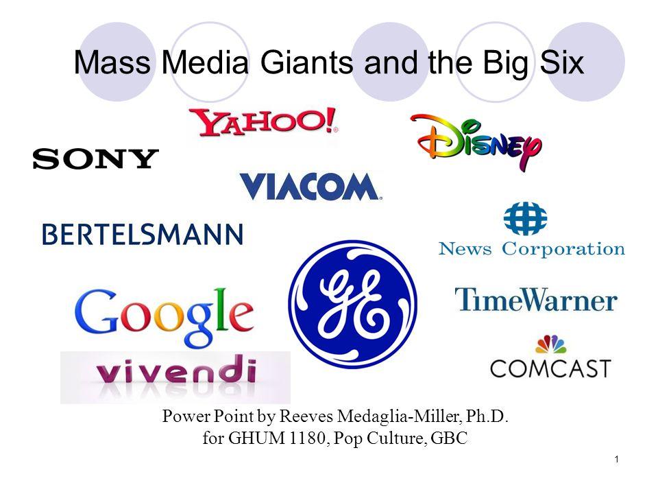 Mass Media Giants and the Big Six