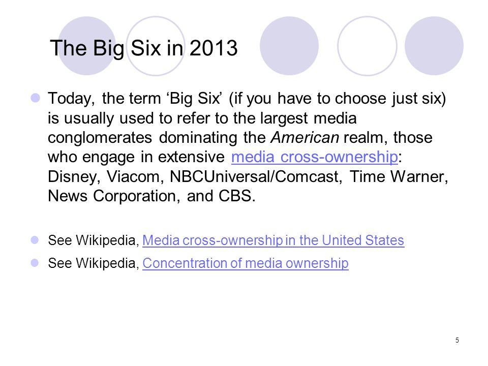 The Big Six in 2013