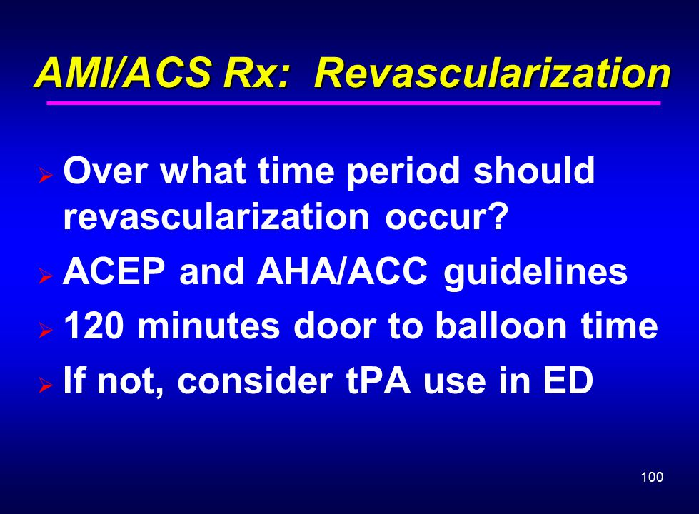 AMI/ACS Rx: Revascularization