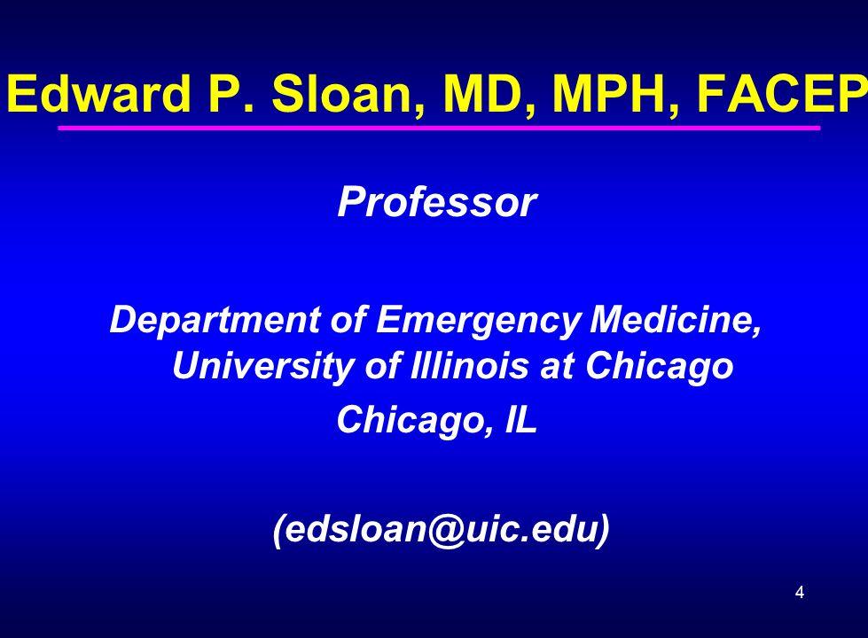 Edward P. Sloan, MD, MPH, FACEP
