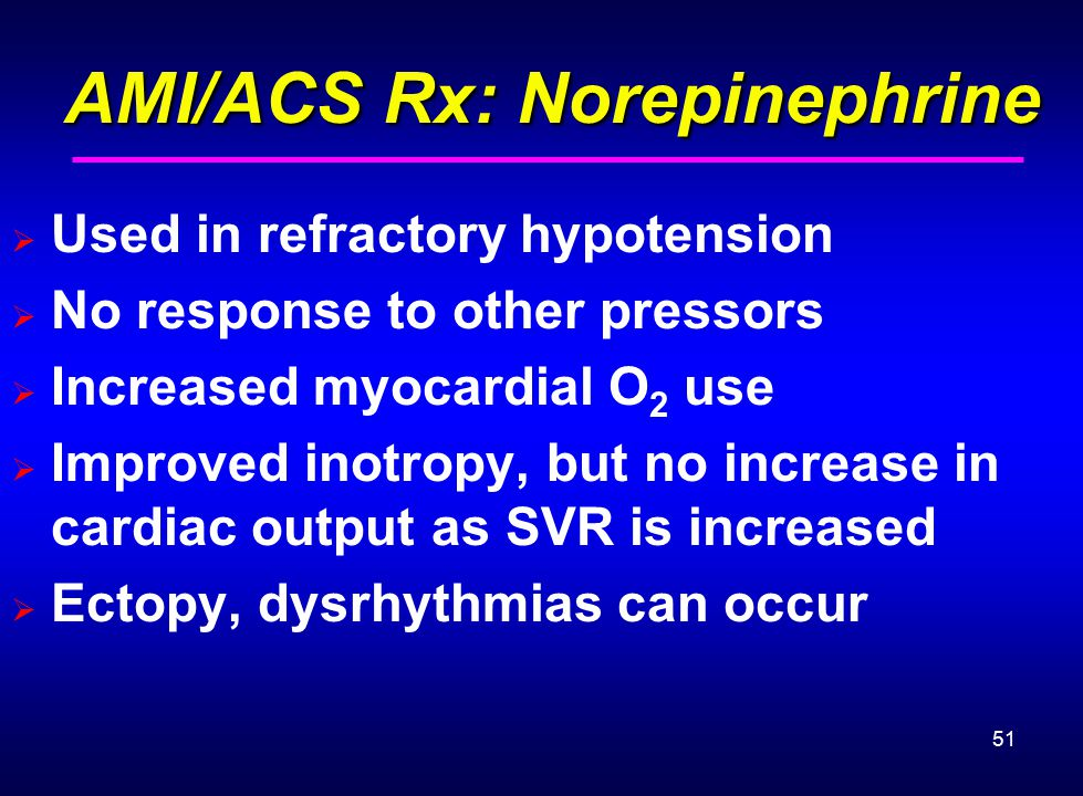 AMI/ACS Rx: Norepinephrine