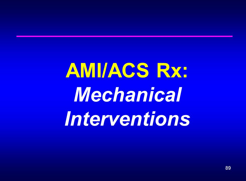 AMI/ACS Rx: Mechanical Interventions