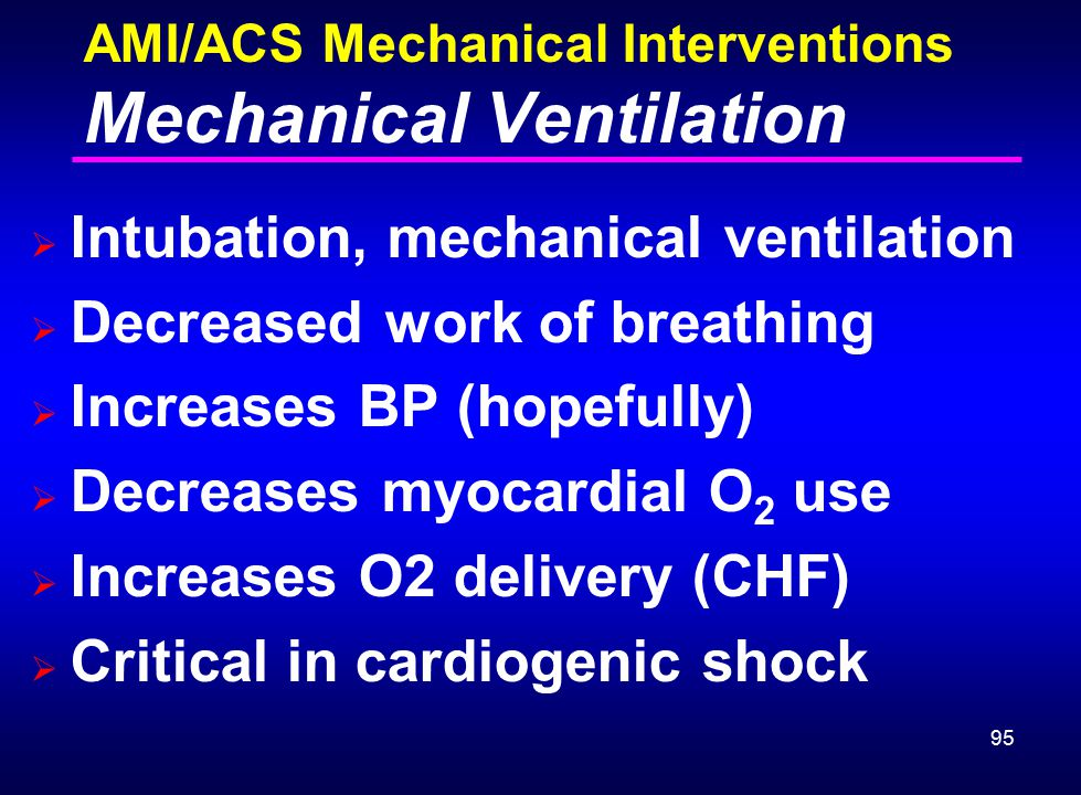 AMI/ACS Mechanical Interventions Mechanical Ventilation