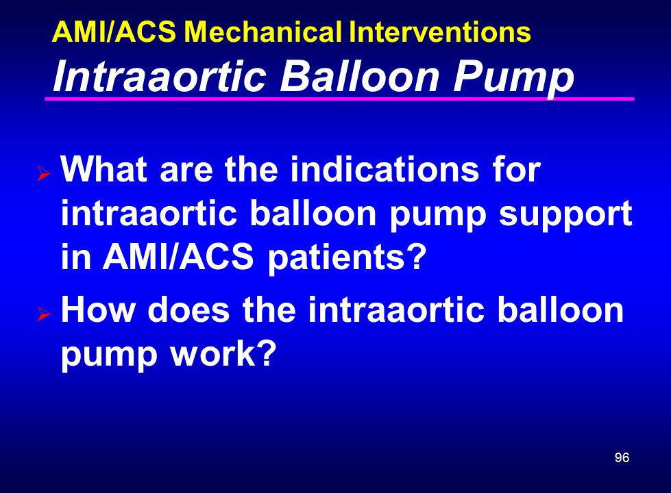 AMI/ACS Mechanical Interventions Intraaortic Balloon Pump