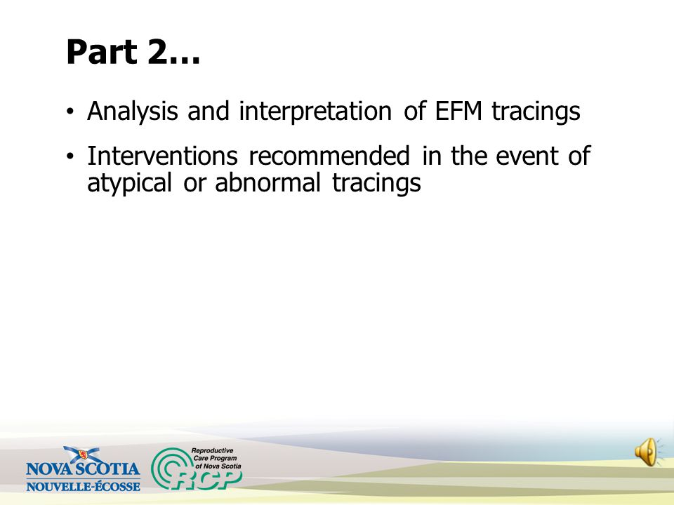 Part 2… Analysis and interpretation of EFM tracings