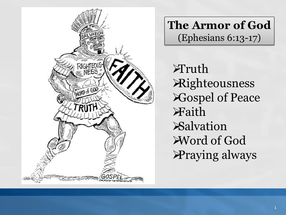 Truth Righteousness Gospel of Peace Faith Salvation Word of God