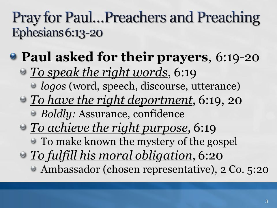 Pray for Paul…Preachers and Preaching Ephesians 6:13-20