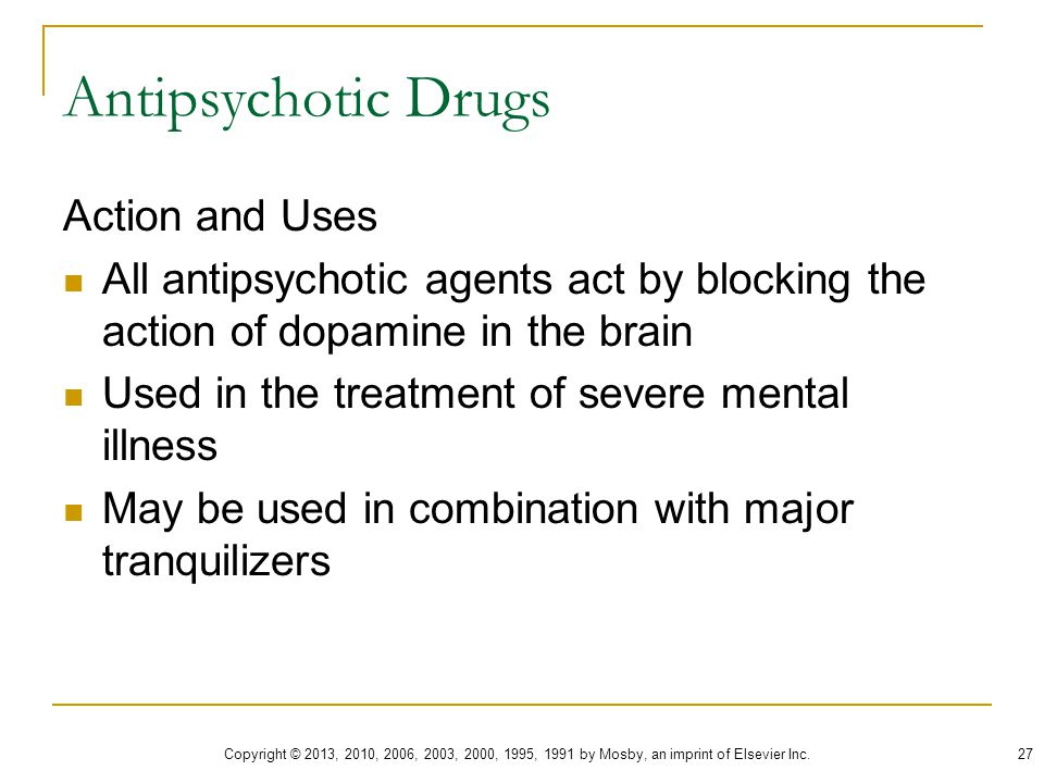 Antipsychotic Drugs Action and Uses