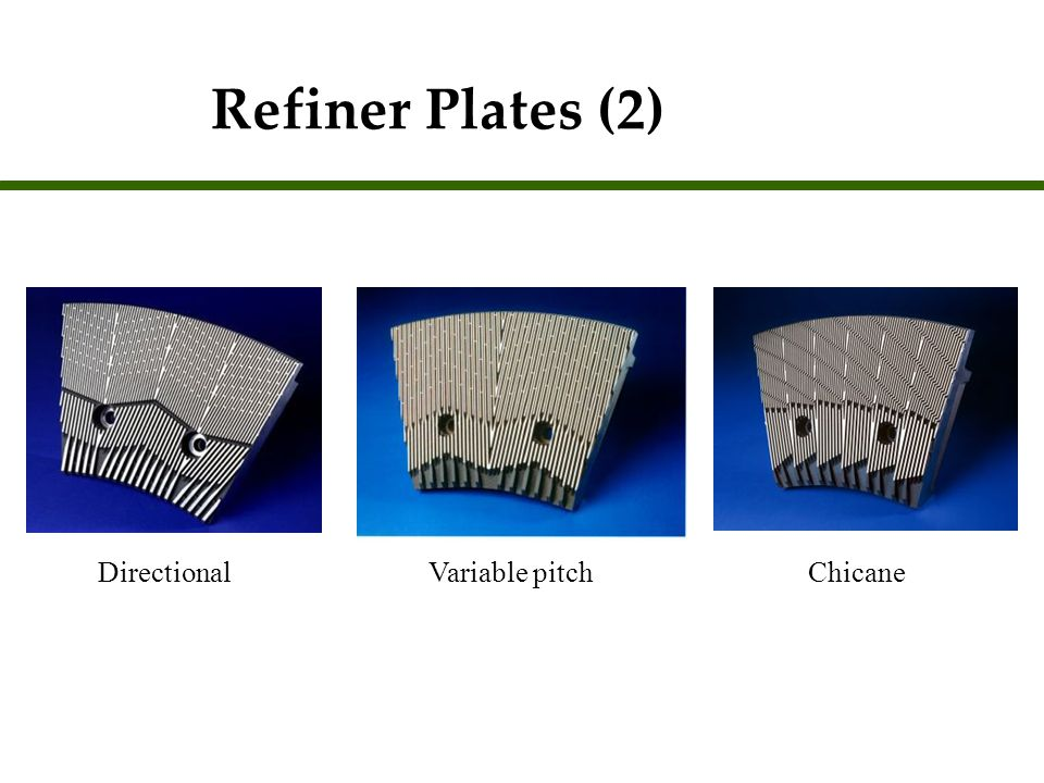 Refiner Plates (2) Directional Variable pitch Chicane