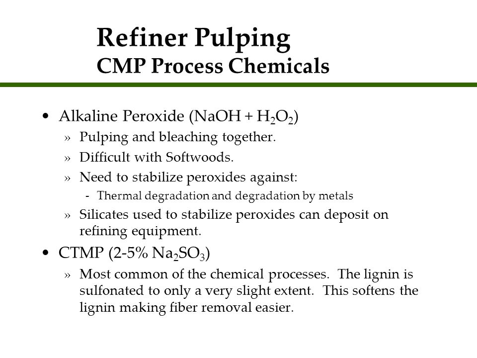 Refiner Pulping CMP Process Chemicals