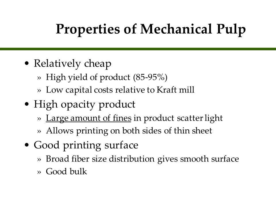 Properties of Mechanical Pulp
