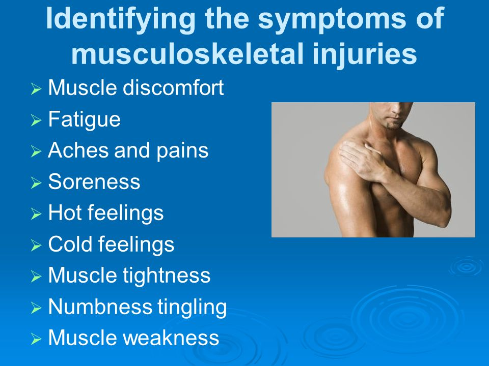 Identifying the symptoms of musculoskeletal injuries