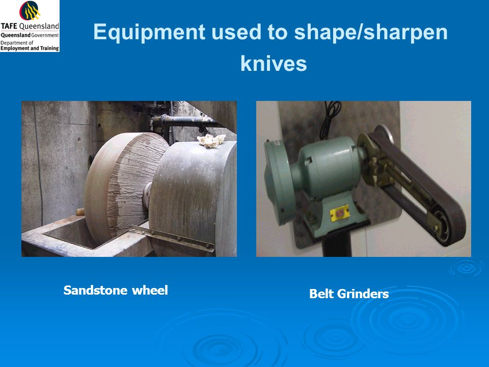 Equipment used to shape/sharpen