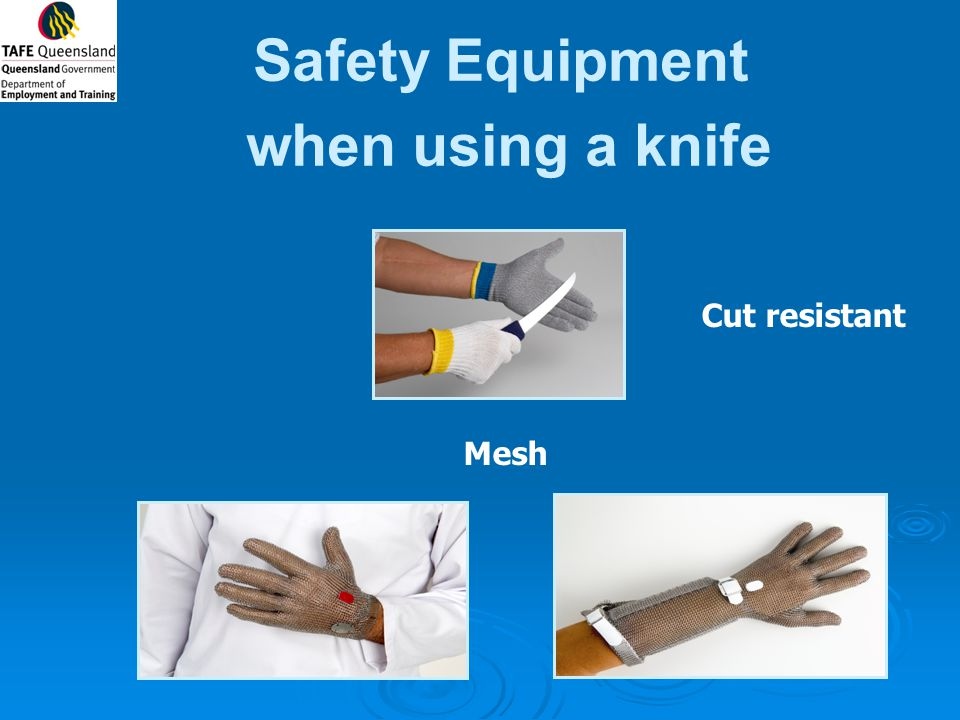 Safety Equipment when using a knife