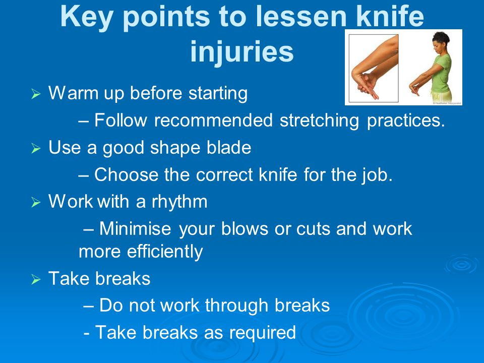 Key points to lessen knife injuries
