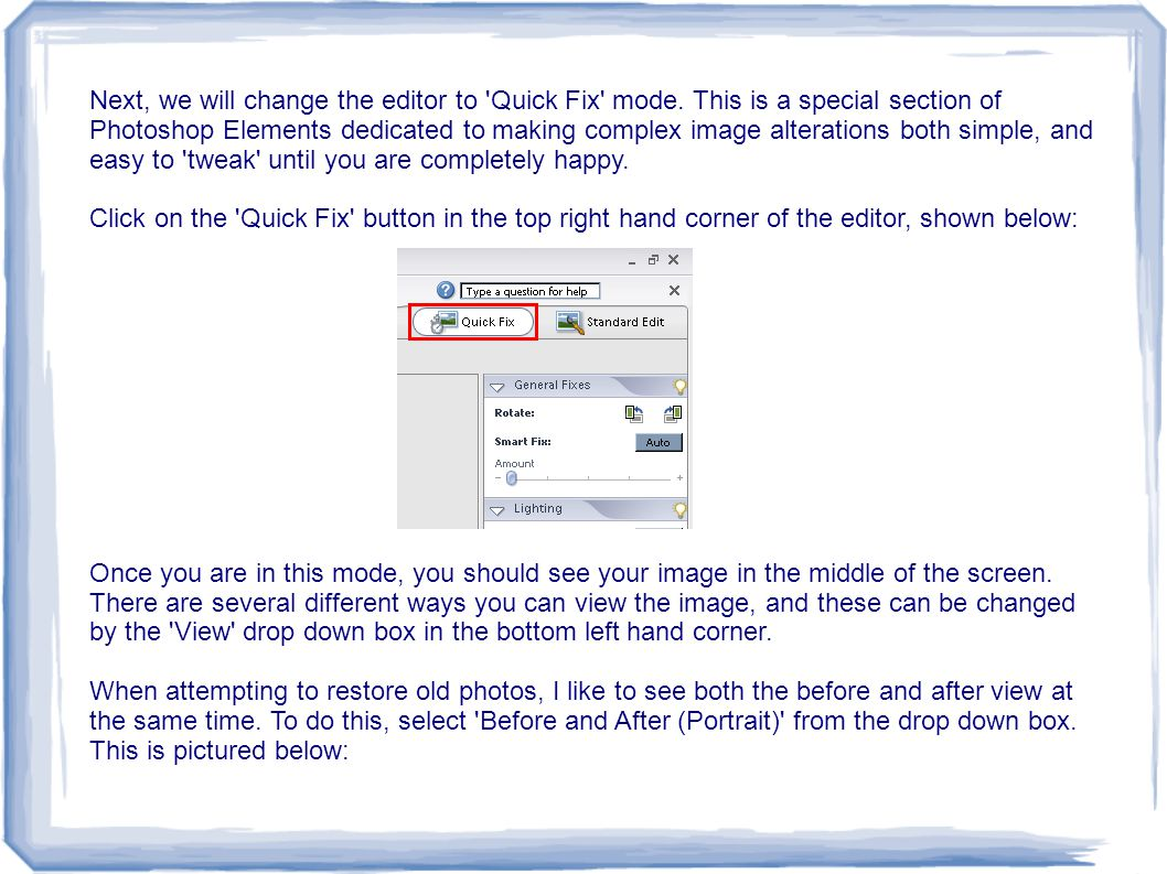 Next, we will change the editor to Quick Fix mode