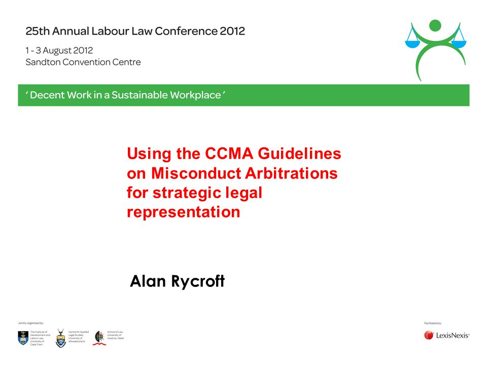 Using the CCMA Guidelines on Misconduct Arbitrations for strategic legal representation