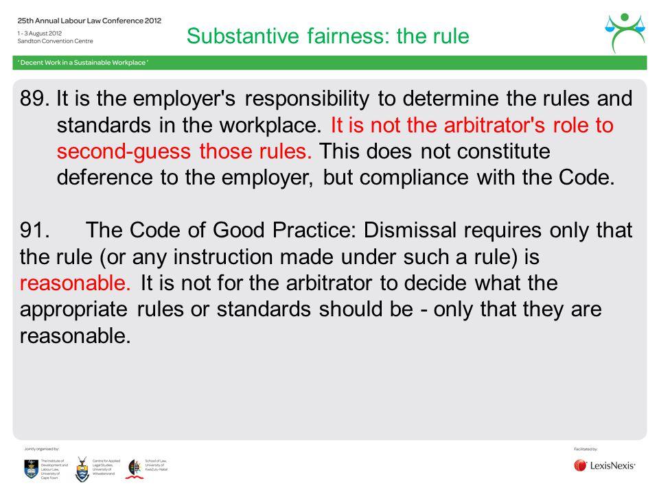 Substantive fairness: the rule
