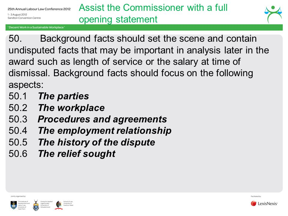 Assist the Commissioner with a full opening statement