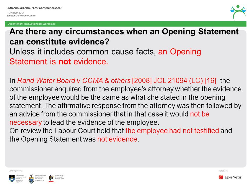 Are there any circumstances when an Opening Statement can constitute evidence