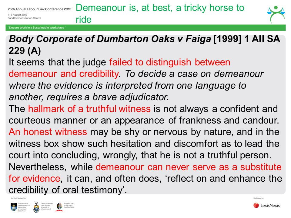 Demeanour is, at best, a tricky horse to ride